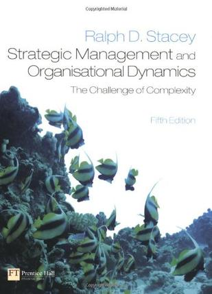 strategic management and organisational dynamics Strategic management and organisational dynamics remains unique amongst  strategic management textbooks by taking a refreshingly.