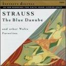 Johann Strauss: The Blue Danube & Other Waltz Favorites