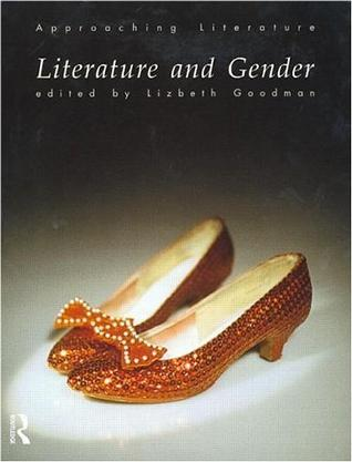 Literature and Gender (Approaching Literature)