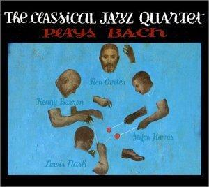 Classical Jazz Quartet Plays Bach