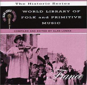World Library of Folk and Primitive Music, Vol. 8: France