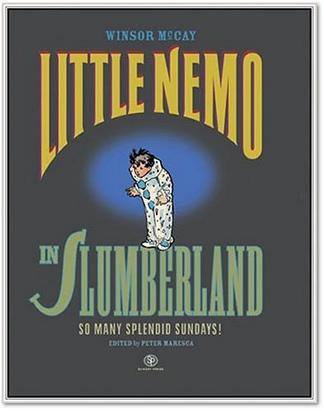 Little Nemo in Slumberland - So Many Splendid Sundays