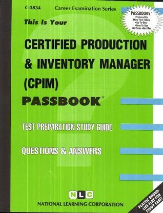 Certified Production & Inventory Manager (CPIM) (Passbook Series)