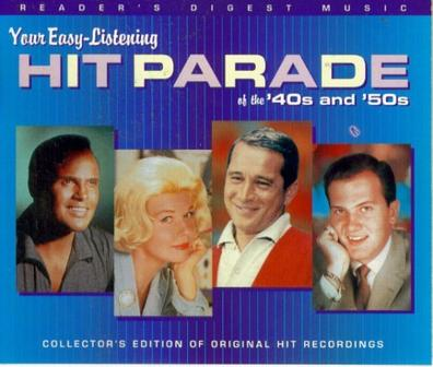 Your Easy Listening Hit Parade of the 40's & 50's