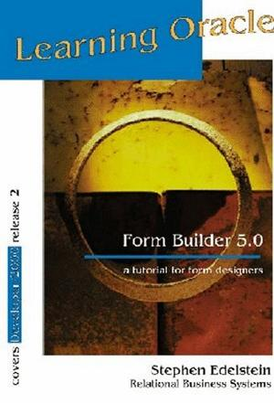 Learning Oracle Form Builder 5.0 (Learning Oracle)