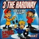 3 the Hard Way, Vol. 1