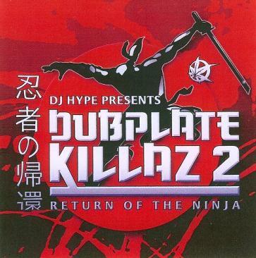 Dubplate Killaz, Vol. 2: Return to the Ninja