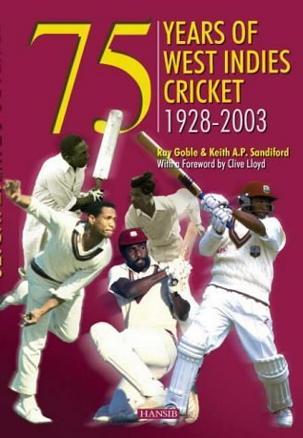 75 Years of West Indies Cricket,1928-2003