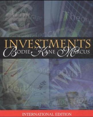 Investments (McGraw-Hill/Irwin Series in Finance, Insurance, and Real Est) (McGraw-Hill/Irwin Series in Finance, Insurance, and Real Est)