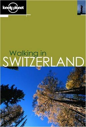 《Lonely Planet Walking in Switzerland》txt,chm,pdf,epub,mobi電子書下載