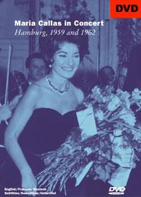 Maria Callas in Concert - Hamburg 1958 and 1962