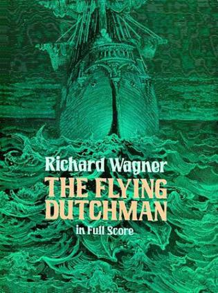 The Flying Dutchman in Full Score