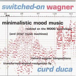 Switched-On Wagner: Minimalistic Mood Music