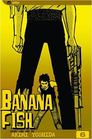 Banana Fish, Volume 6 (Banana Fish)