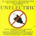 Unelectric (14 Acoustic Renditions By The Original Artists)