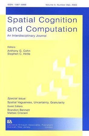 Spatial Vagueness, Uncertainty, Granularity