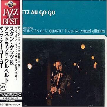 Getz Au Go Go Featuring Astrud Gilberto