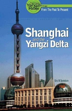 Shanghai and the Yangzi Delta