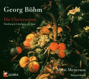 Böhm: Die Claviersuiten