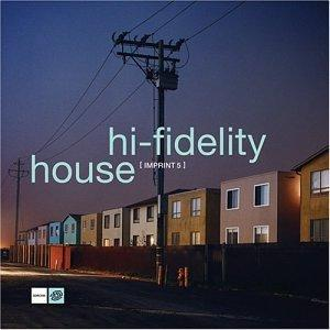Hi-Fidelity House Imprint, Vol. 5