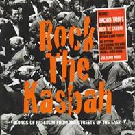 Rock the Kasbah-Songs of Freedom from the Street