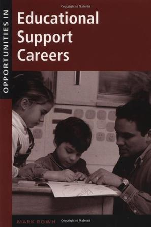 Opportunities in Educational Support Careers