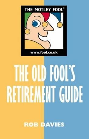 Motley Fool Guide to Planning Your Retirement (The Motley Fool)