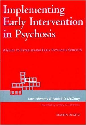 Implementing Early Intervention in Psychosis