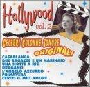 Hollywood: Celebri Colonne Sonore Originali, Vol. 2