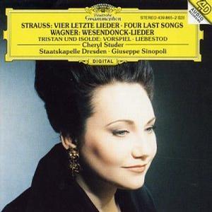 Strauss: Four Last Songs; Wagner: Wesendonck-Lieder; Prelude & Liebestod
