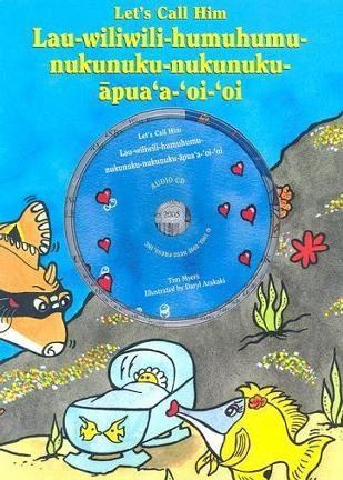 Let's Call Him Lau-Wiliwili-Humuhumu-Nukunuku-Nukunuku-Apua'a-Oi'oi with CD (Audio)