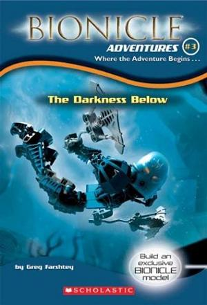 BIONICLE ADVENTURES 3 Where the Adventure Begins…The Darkness Below