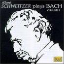 Albert Schweitzer plays Bach, Vol.1