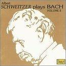 Albert Schweitzer plays Bach, Vol.2