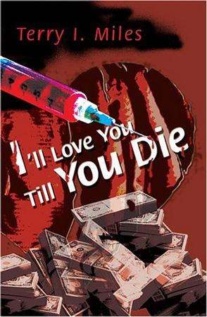 I'll Love You Till You Die