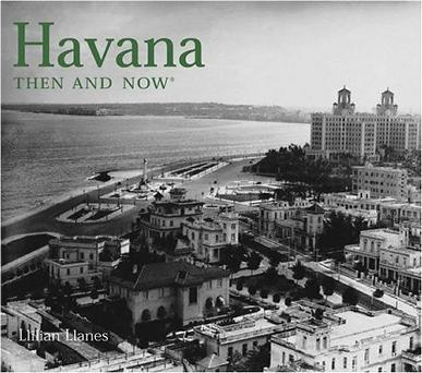 Havana Then and Now (Then & Now Thunder Bay)