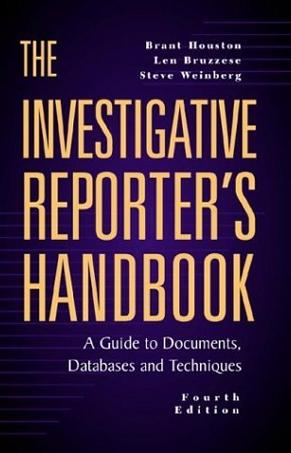 The Investigative Reporter's Handbook
