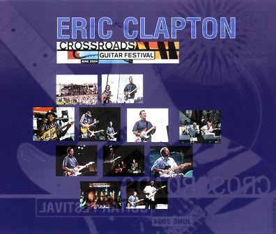 Eric clapton crossroad (Guitar festival)