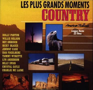 Les Plus Grands Moments Country American Ballads