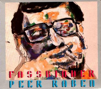 Fassbinder - Peer Raben