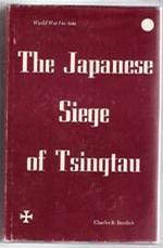 The Japanese siege of Tsingtau
