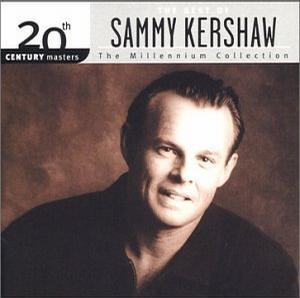 20th Century Masters - The Millennium Collection: The Best of Sammy Kershaw