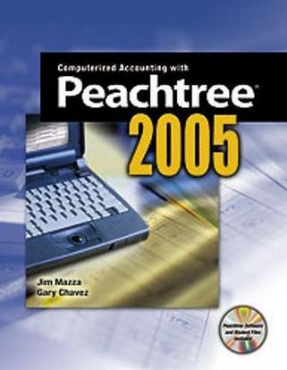 Computerized Accounting with Peachtree 2005