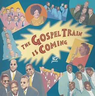 Gospel Train Is Coming