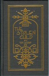 The Stolen Child (Rare Collector's Series)