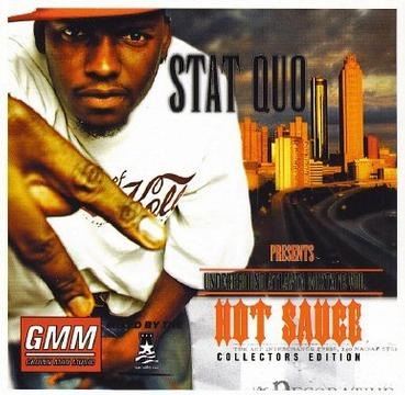 STAT QUO Presents HOT SAUCE: The Underground Atlanta Mixtape [Mixtape] [Limited Edition] [Collectors Edition]