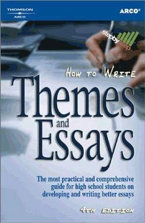 How to Write Themes and Essays (How to Write Themes and Essays)