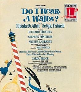 Do I Hear A Waltz? (1965 Original Broadway Cast)