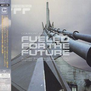 Compost Records Presents: Fueled for the Future