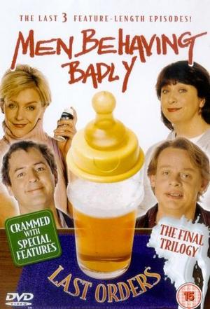 Men Behaving Badly [TV-Series 1992-1998]